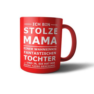 FUN Tasse STOLZE MAMA - Red and White Matt - mit Laser graviert – Bild 1
