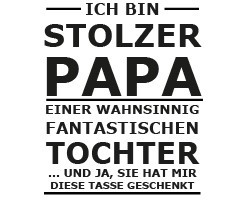 creativgravur® FUN Tasse STOLZER PAPA - Two Tone Black and White – Bild 2