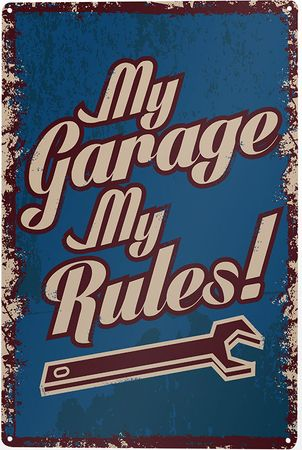 Blechschild My Garage My Rules