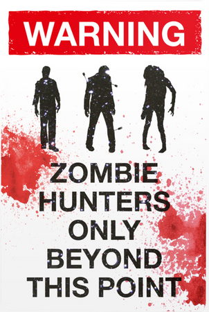 Blechschild Warning/ Zombie hunters