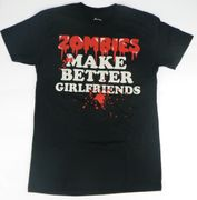 Zombies make better ..... T-Shirt