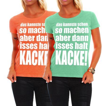 Frauen Shirt Dann isses halt KACKE!