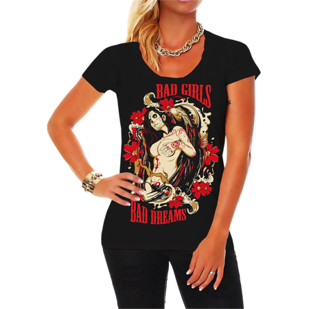 Frauen Shirt Bad Girls Bad Dreams