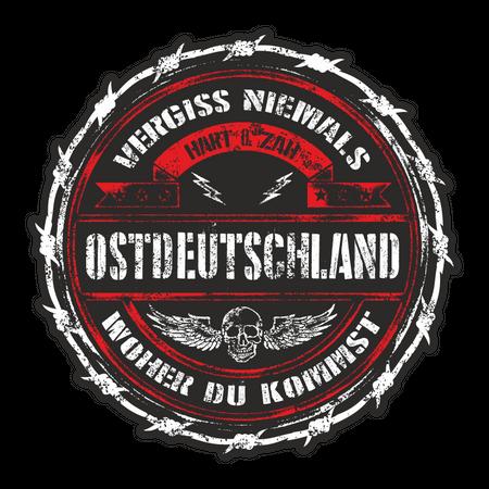 Aufkleber Ostdeutschland - Vergiss niemals woher du kommst