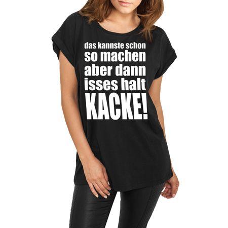 Frauen lässiges Shirt Dann isses halt KACKE!