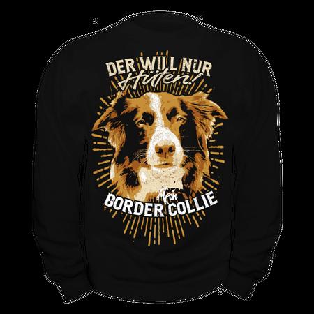 Männer Sweatshirt Border Collie - der will nur hüten