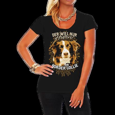 Frauen Shirt Border Collie - der will nur hüten