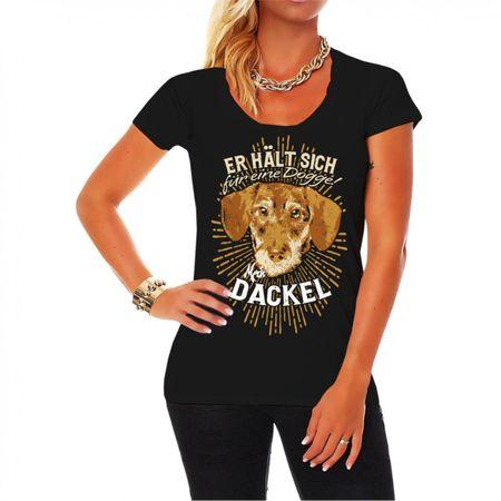 Frauen Shirt Dackel - Er hält sich für eine Dogge