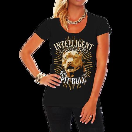 Frauen Shirt Pit Bull - Intelligent und Tapfer