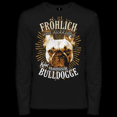 Männer Longsleeve Französische Bulldogge - fröhlich und dickköpfig