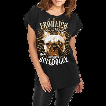 Frauen lässiges Shirt Französische Bulldogge - fröhlich und dickköpfig