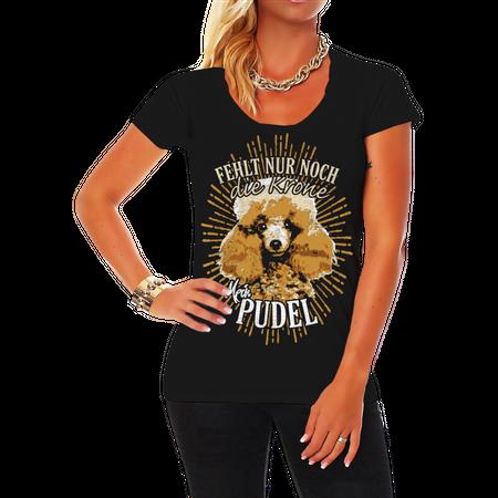 Frauen Shirt Pudel - fehlt nur noch die Krone