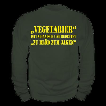 Männer Sweatshirt Vegetarier - zu Blöd zum Jagen