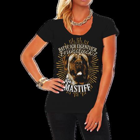 Frauen Shirt Mastiff - Hatte ich eigentlich Frühstück