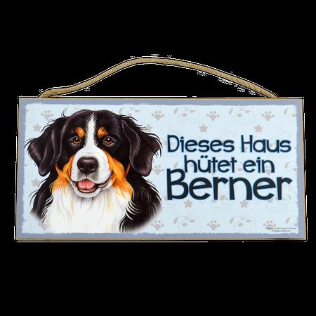 Holzschild Berner Sennenhund (Dieses Haus hütet ein...)