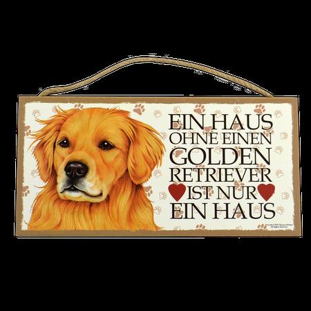 Holzschild Golden Retriever (Ein Haus ohne...)