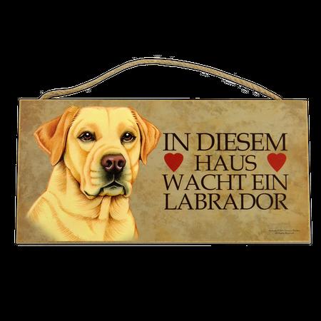 Holzschild Labrador (In diesem Haus wacht...)