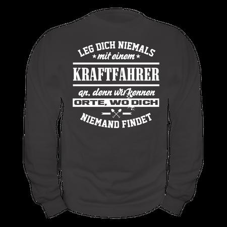 Männer Sweatshirt Leg dich niemals mit einem KRAFTFAHRER an