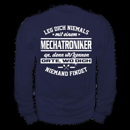 Männer Sweatshirt Leg dich niemals mit einem MECHATRONIKER an