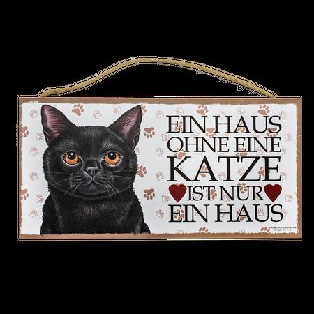 Holzschild Schwarze Katze (Ein Haus Ohne...)