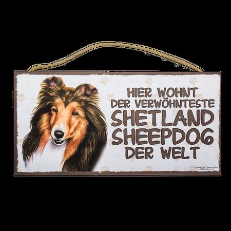 Holzschild Shetland Sheepdog (Hier wohnt der verwöhnteste...)