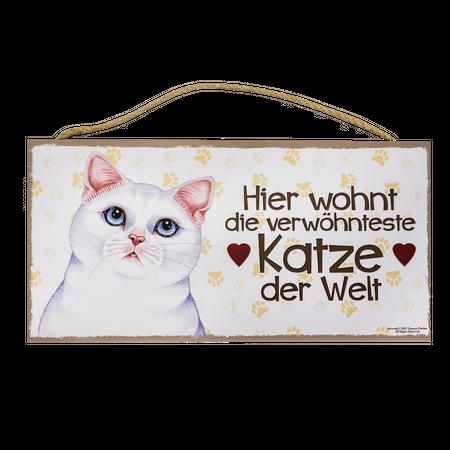 Holzschild Weiße Katze (Hier wohnt die verwöhnteste...)