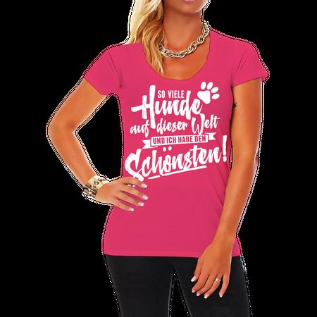 Frauen Shirt So viele Hunde auf der Welt und ich habe den Schönsten