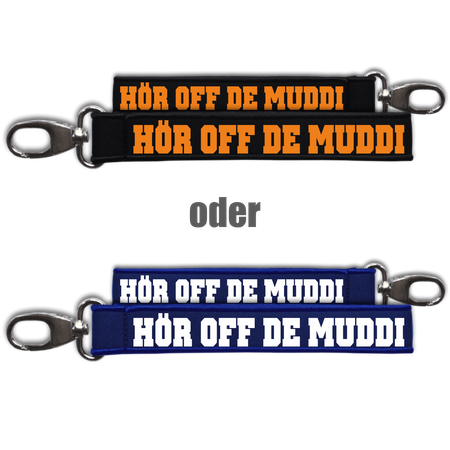 Neopren Schlüsselanhänger Hör off de Muddi