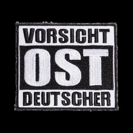 Bügel Aufnäher Vorsicht OST Deutscher