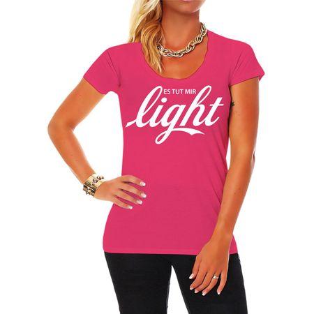Frauen Shirt Es tut mir LIGHT
