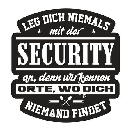 Aufkleber Leg dich niemals mit der SECURITY an