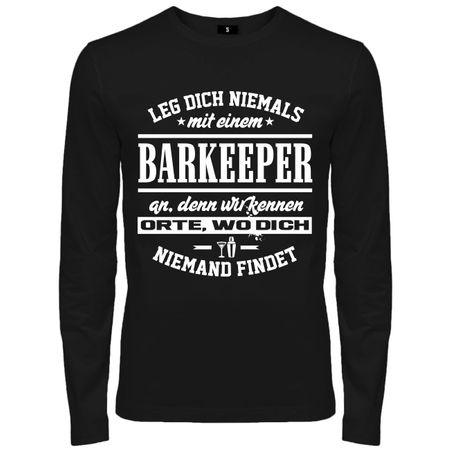 Männer Longsleeve Leg dich niemals mit einem BARKEEPER an