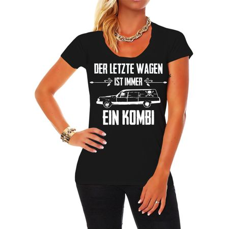 Frauen Shirt Der letzte Wagen ist immer ein KOMBI