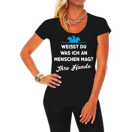 Frauen Shirt Weisst du was ich an Menschen mag - IHRE HUNDE