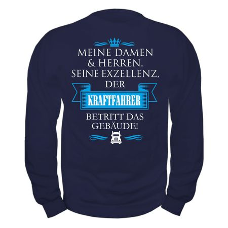 Männer Sweatshirt Seine Exzellenz DER KRAFTFAHRER