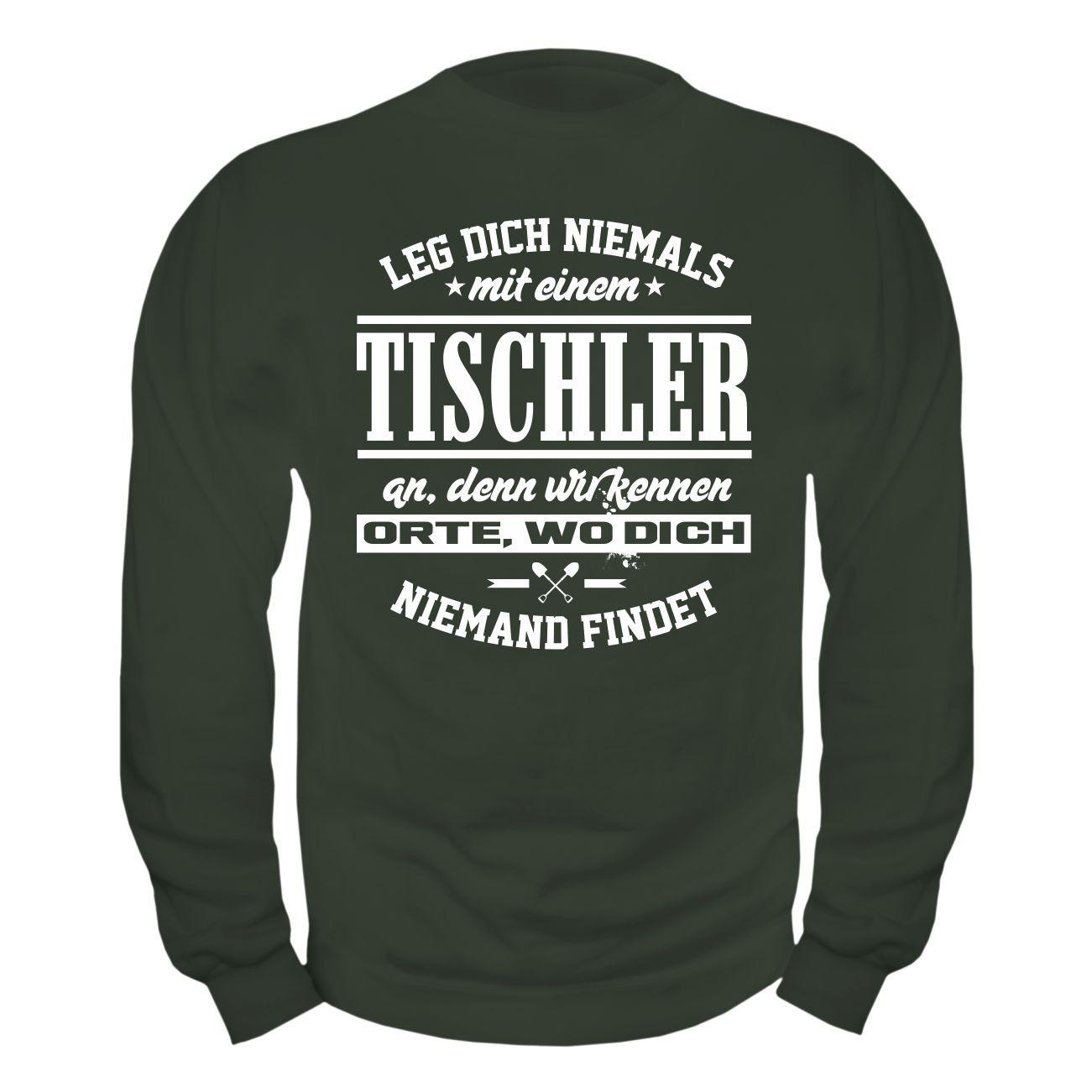 Handwerk Dich Tischler Leg Zunft Nie Einem Holz An Mit Pullover Sweatshirt Beruf wvH7Sqnw