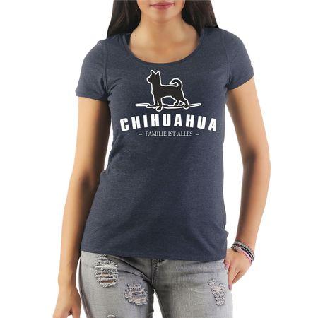 Frauen Shirt Chihuahua - Familie ist alles