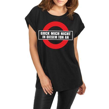 Frauen lässiges Shirt Guck mich nicht in diesem Ton an