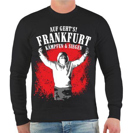Männer Sweatshirt Auf geht's Frankfurt - kämpfen & siegen