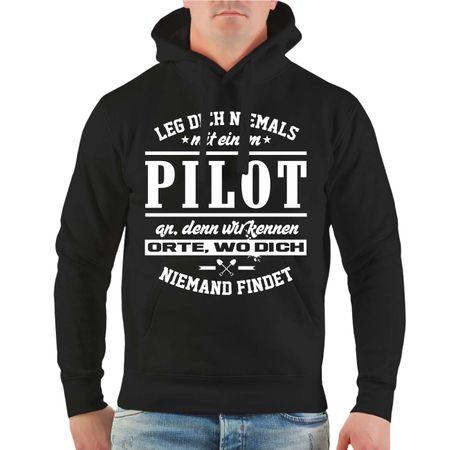 Männer Kapu Leg dich niemals mit einem PILOT an
