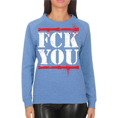 Frauen Sweatshirt FCK YOU