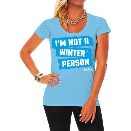 Frauen Shirt I'm not a winter person