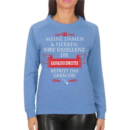 Frauen Sweatshirt Ihre Exzellenz DIE KRANKENSCHWESTER