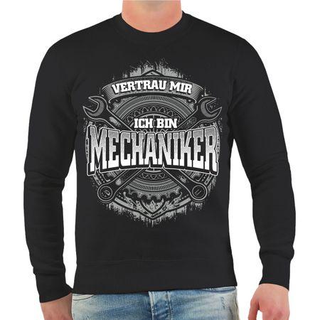 Männer Sweatshirt Vertrau mir ich bin Mechaniker