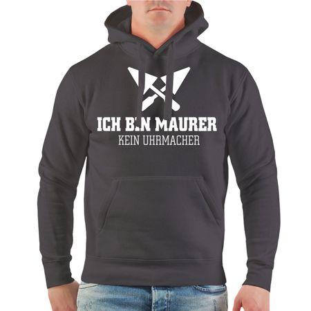 Männer Kapu Ich bin Maurer - Kein Uhrmacher