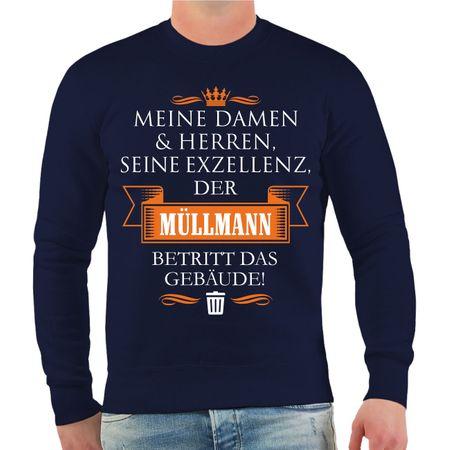 Männer Sweatshirt Seine Exzellenz DER MÜLLMANN
