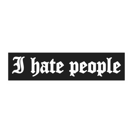 Aufkleber I hate people patch
