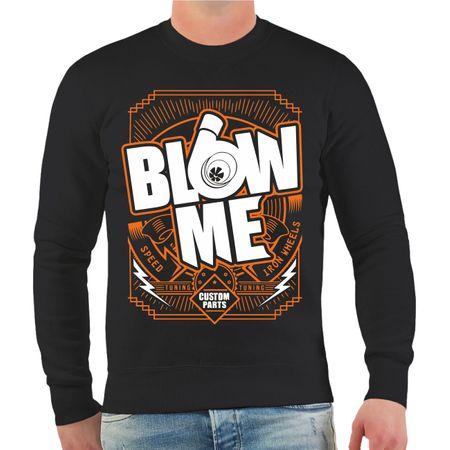 Männer Sweatshirt Blow Me