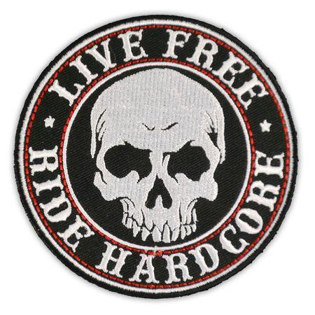 Bügel Aufnäher Live Free - Ride Hardcore