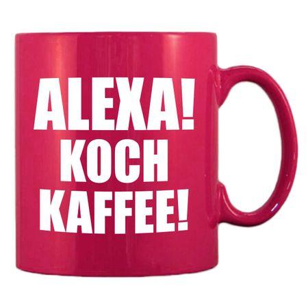 PINKE Tasse ALEXA! KOCH KAFFEE!